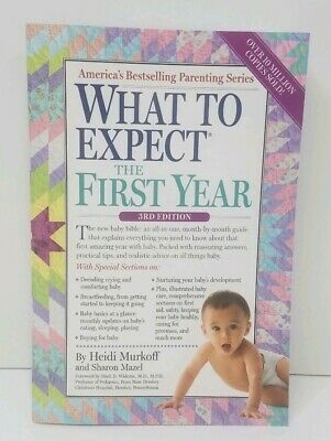 What To Expect The First Year 3rd Ed. by Murkoff, Mazel (2014, Paperback) NEW