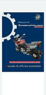 Manuali D'officina Mv Agusta Turismo Veloce Base / Lusso / Rc