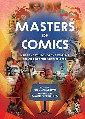 Masters of Comics: Inside the Studios of the World's Premier Graphic Storyteller