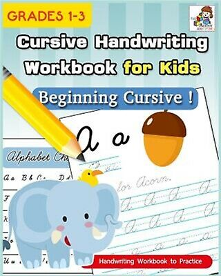 Cursive Handwriting Workbook for Kids Cursive Writing Practice B by Activity Boo