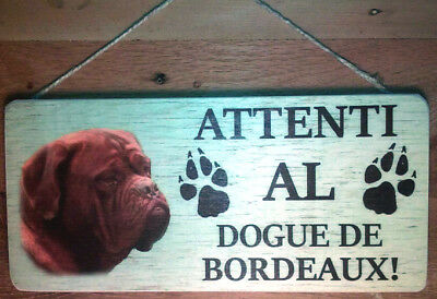 Cartello legno ATTENTI AL CANE Dogue de Bordeaux  cm. 13x28