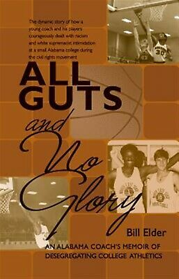 All Guts and No Glory by Elder, Bill -Hcover