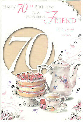 70th Birthday Card For A Friend Happy To Wonderful