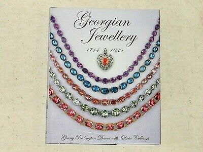Georgian Jewellery 1714-1830: 1st Ed. by Ginny Redington Dawes&Olivia Collings