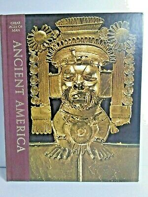 Time Life Books Great Ages of Man: Ancient America, Vintage