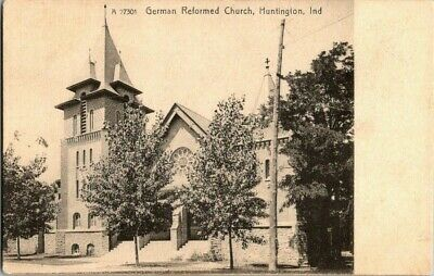 EARLY 1900'S. GERMAN REFORMED CHURCH. HUNTINGTON, IND. POSTCARD w7