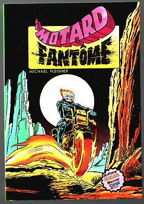 LE MOTARD FANTOME n°1 ¤ GHOST RIDER ¤ ARTIMA COLOR MARVEL SUPER STAR