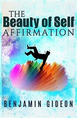 The Beauty Self Affirmation: Guide Knowing Your Worth Des by Gideon, Benjamin
