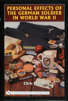 Personal Effects Of The German Soldier In World War Ii