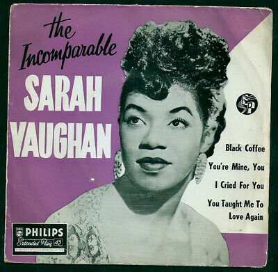 SARAH VAUGHAN,The incomparable ,Rare UK EP,Black coffee. Rhythm & Blues,soul