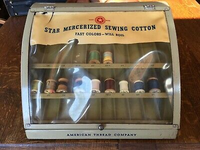 1940's ANTIQUE STAR MERCERIZED SEWING COTTON DISPLAY CASE / AMERICAN THREAD CO.