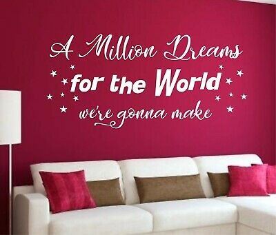 A Million Dreams The Greatest Showman wall art decal mural quote lyrics music