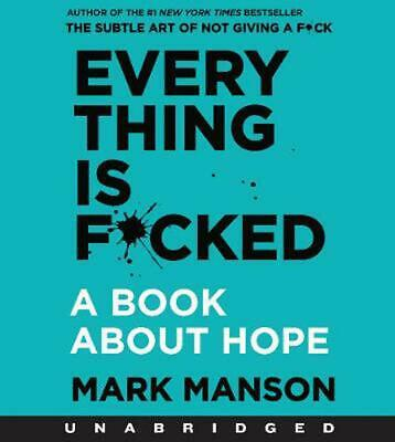 Everything is F*cked: A Book About Hope by Mark Manson Compact Disc Book Free Sh