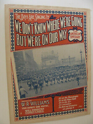 1917 WWI Soldiers We Don't Know Where We're Going But We're on Our Way Williams