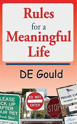 Rules for a Meaningful Life by Gould, De -Paperback