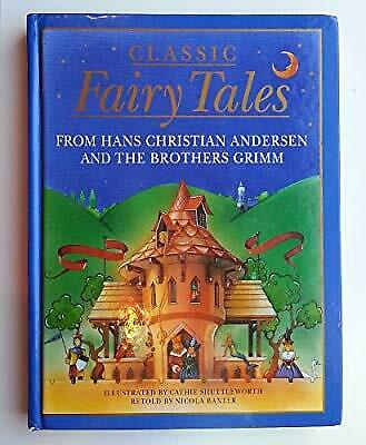 Classic Fairy Tales: From Hans Christian Andersen and the Brothers Grimm, Baxter