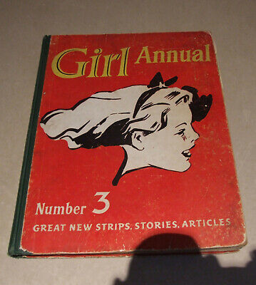 Girl Annual # No. Number 3 Early-Mid 1950's Fabulously Entertaining Hard to Find