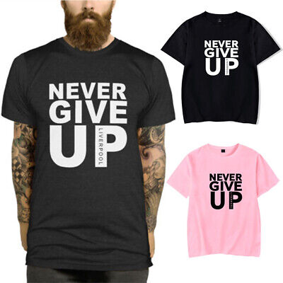 c7016400c Never Give Up Liverpool T-Shirt Tops Champions Football Madrid Final 2019  Salah