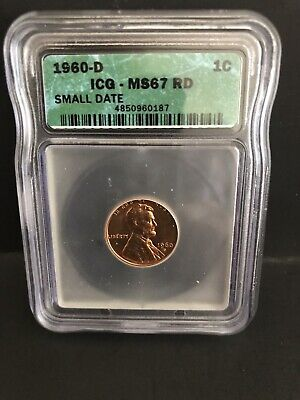 1960 D  Sm Date Lincoln- Older Type ICG Graded At MS 67 RD Price Guide At 225.00