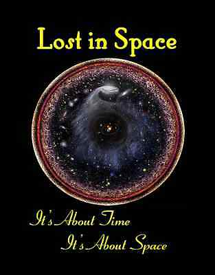 Lost in Space  It's About Time, It's About Space  Six Volume Set
