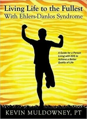 [P.D.F]  Living Life to the Fullest with Ehlers Danlos Syndrome Guide