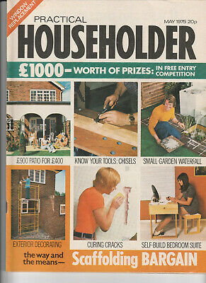 PRACTICAL HOUSEHOLDER Magazine May 1975 - Patios, Chisels