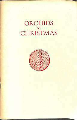 Orchids at Christmas, Oakes & Blanche Ames, Good Condition Book, ISBN