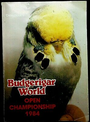 Budgerigar World Open Championship booklet 1984 budgies cage birds
