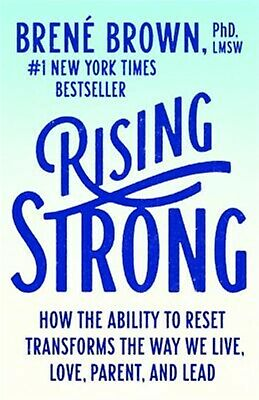 Rising Strong How Ability Reset Transforms Way We Liv By Brown Brene