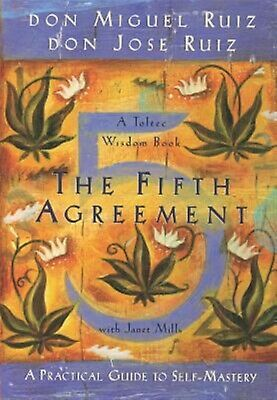 The Fifth Agreement Practical Guide Self-Mastery -Paperback By Ruiz Don Miguel