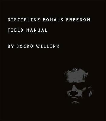 NEW Discipline Equals Freedom : Field Manual by Jocko Willink (Free Shipping)