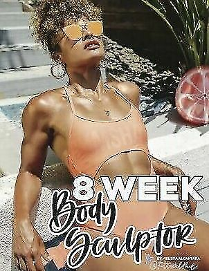 [P.D.F] Fitgurlmel 8 Week Body Sculptor By Melissa Alcantara