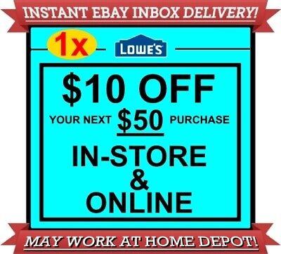One (1x) Lowes $10 off $50 1COUPON DISCOUNT IN-STORE ONLINE INSTANT EXP05/21