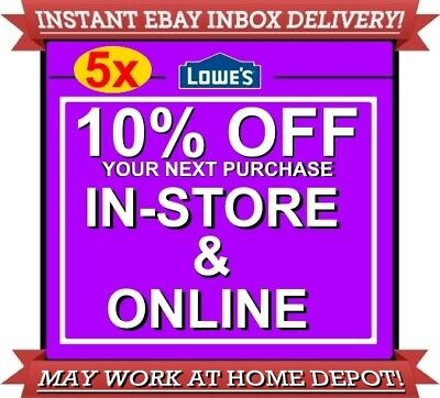 Five (5x) Lowes 10% off 5COUPONS DISCOUNT IN-STORE ONLINE INSTANT EXP06/30
