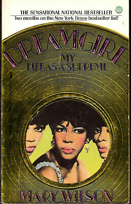 Mary Wilson  Dreamgirl  My Life As A Supreme   Paperback