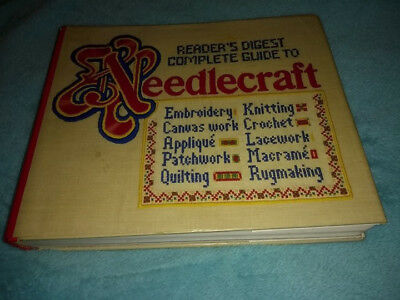 Reader's Digest Complete Guide to Needlecraft, Hardcover. Knitting, Crotchet...