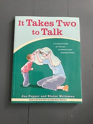 It Takes Two To Talk - Jan Pepper And Elaine Weitzman Hanen, For Language Delays