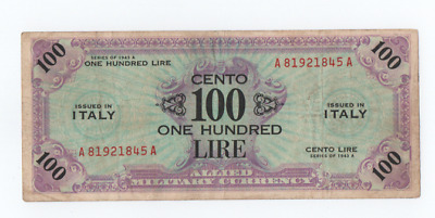 100 Am Lire 1943 Bilingue  Occupazione Americana In Italia Serie A/A F. L. C