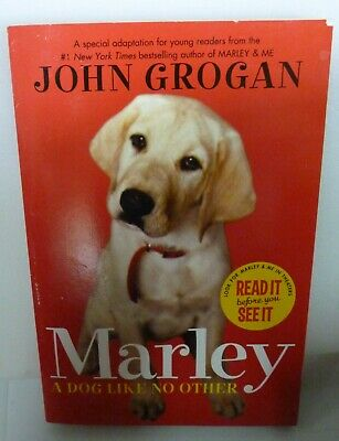 Marley : A Dog Like No Other by John Grogan (2008, Paperback)