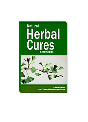 Natural herbal cure and remedies PDF Book