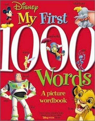 Disney: My First 1000 Words: A Picture Wordbook [Disney Learning]