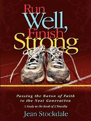 Run Well, Finish Strong by Stockdale, Jean -Paperback