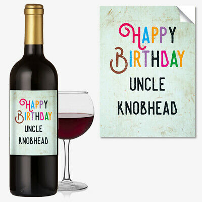 WINE BOTTLE LABEL Birthday ANY OCCASION GIFT Funny Rude Uncle Kn*bhead #1047