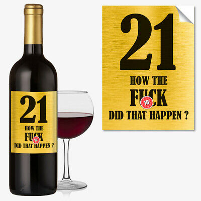 Funny 21st Birthday 21 Today Wine Bottle Label Rude Gift For Men Women #1051
