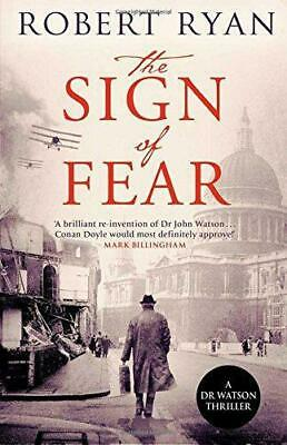 The Sign of Fear (Dr Watson Thriller), Ryan, Robert, Good Condition Book, ISBN 9