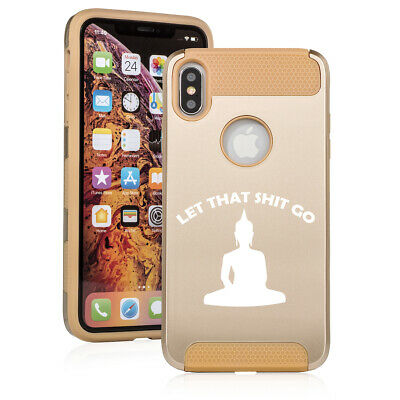 For Apple iPhone X XS MAX XR Shockproof Hard Case Let That Sht Go Buddha Funny