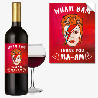 WINE BOTTLE LABEL David Bowie Wham Bam Birthday Mothers Day Funny Rude #1058