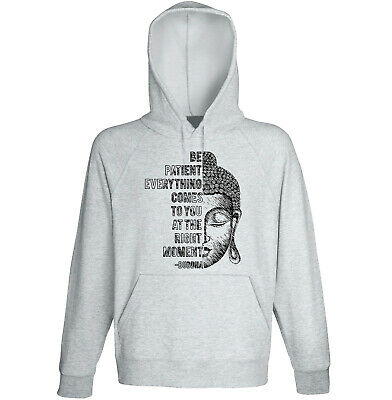 Buddha - Be Patient Quote - NEW COTTON GREY HOODIE