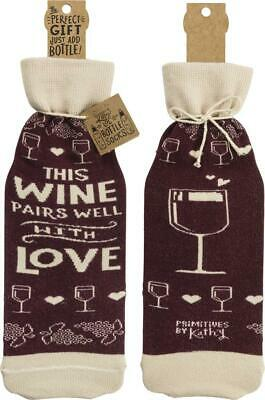 Wine Bottle Bag by Primitive by Kathy - This Wine Pairs Well With Love