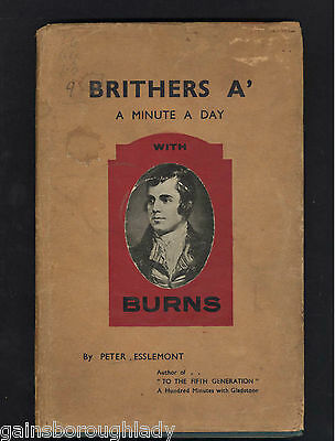 Brithers A'  A Minute A Day With Burns-Peter Esslemont - 1943- Songs-Poems